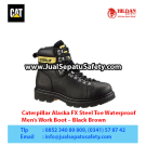 Caterpillar Alaska FX Steel Toe Waterproof Work Boots – Sepatu Caterpillar Indonesia